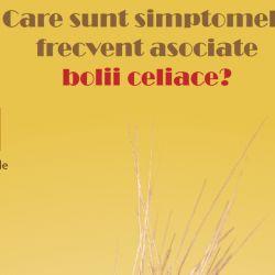 16 mai este Ziua Mondiala a Bolii Celiace